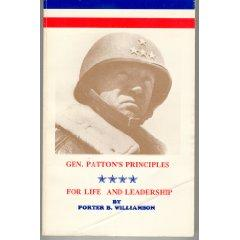 General Patton's principles for life and leadership by Porter B. Williamson