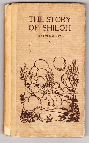 The story of Shiloh by DeLong Rice