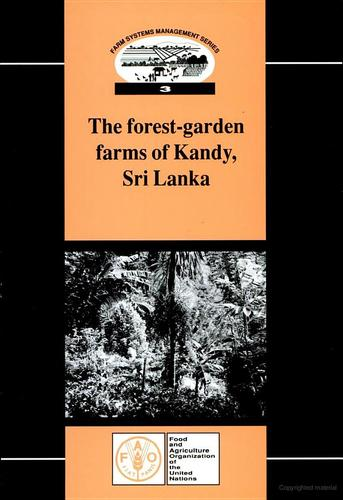 The forest-garden farms of Kandy, Sri Lanka by D. J. McConnell