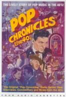 Pop Chronicles the 40's by John Gilliland